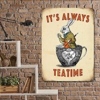 Alice in Wonderland Vintage Themed Metal Sign - 'It's Always Tea Time'